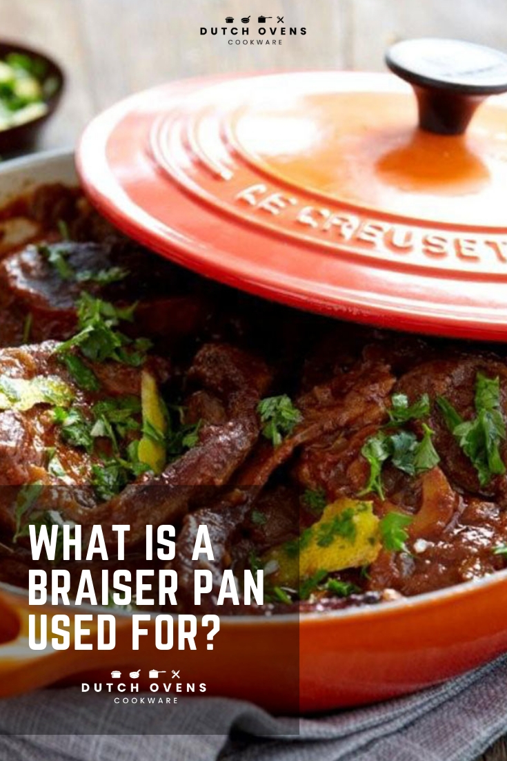 what is a braiser pan used for