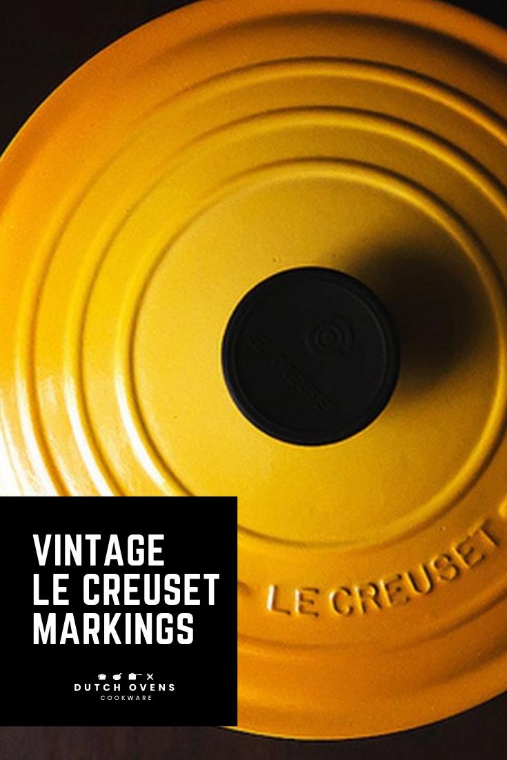 Vintage Le Creuset Markings #lecreuset #lecreusetdutchovens