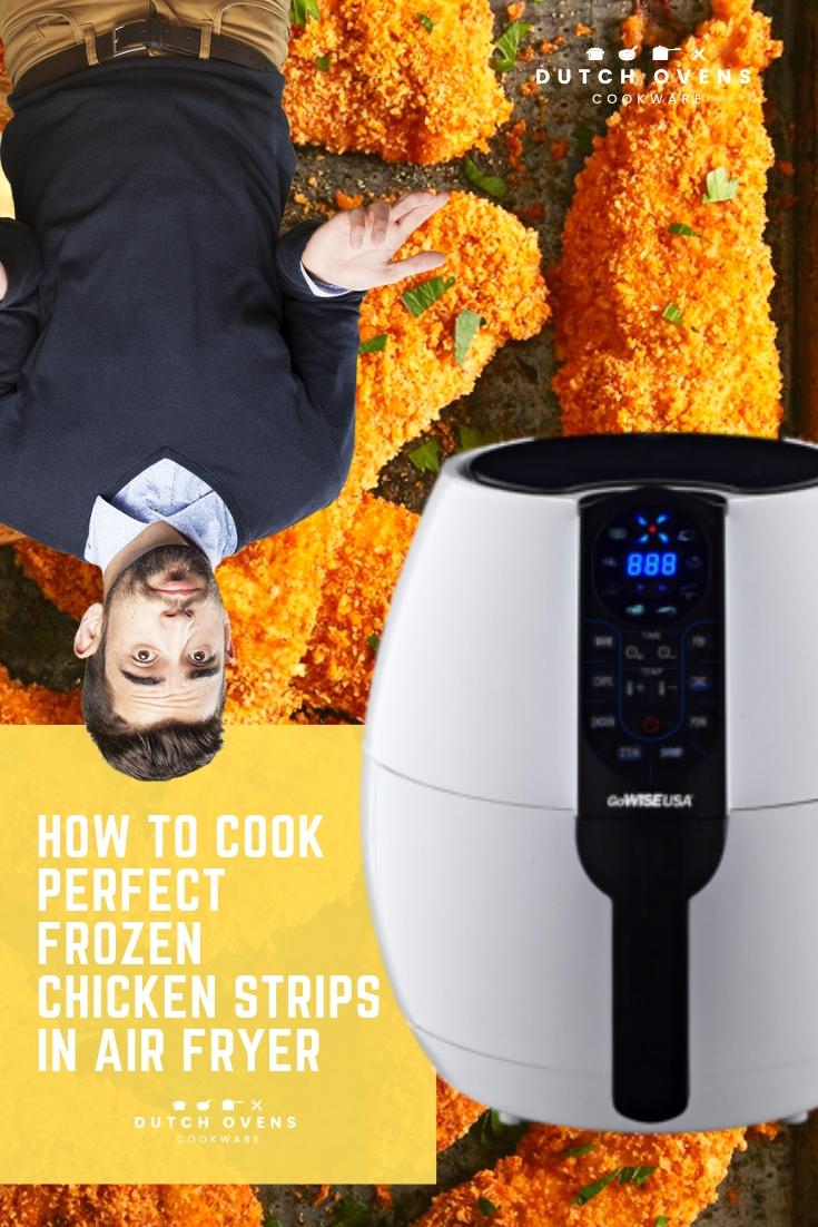 cooking frozen chicken strips in air fryer