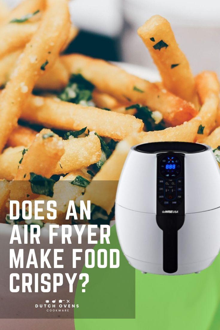 getting food crispy in air fryer