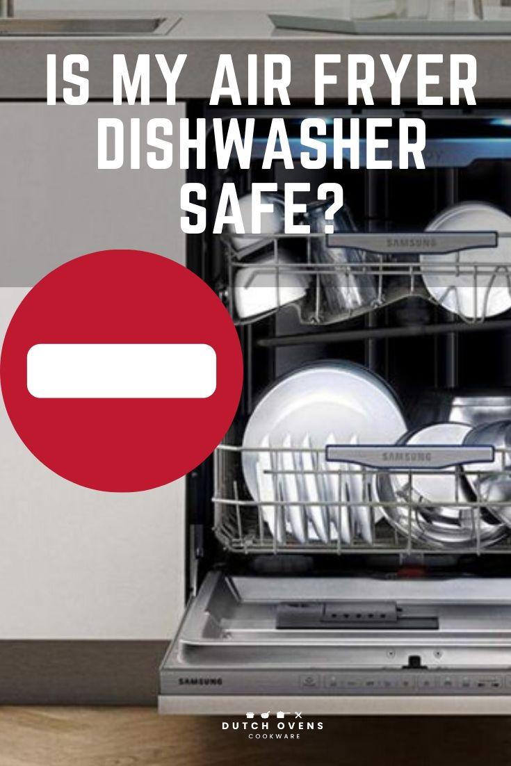 air fryer basket dishwasher safe