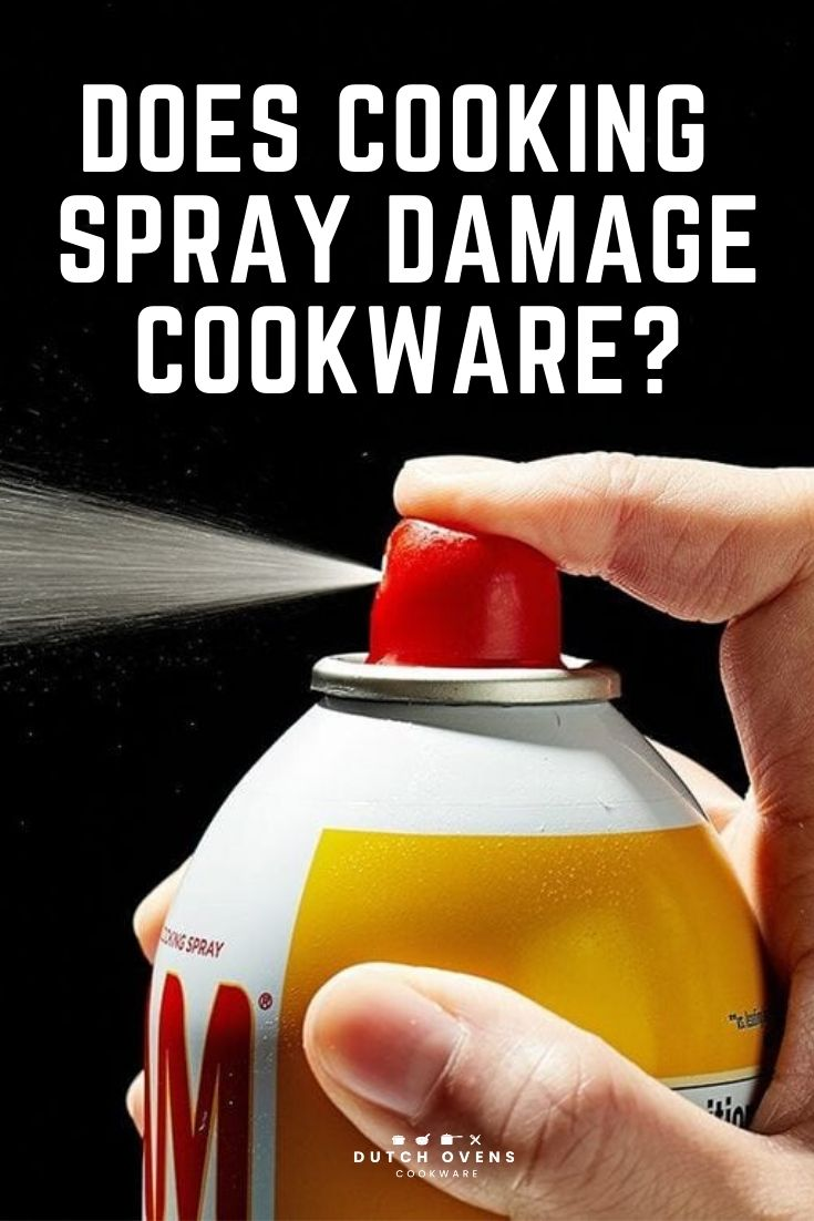 does cooking spray damage cookware